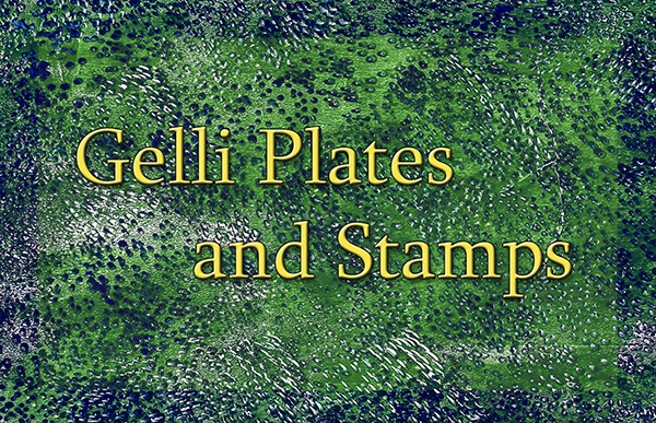 Gelli Plates and Stamps eArticle Cover