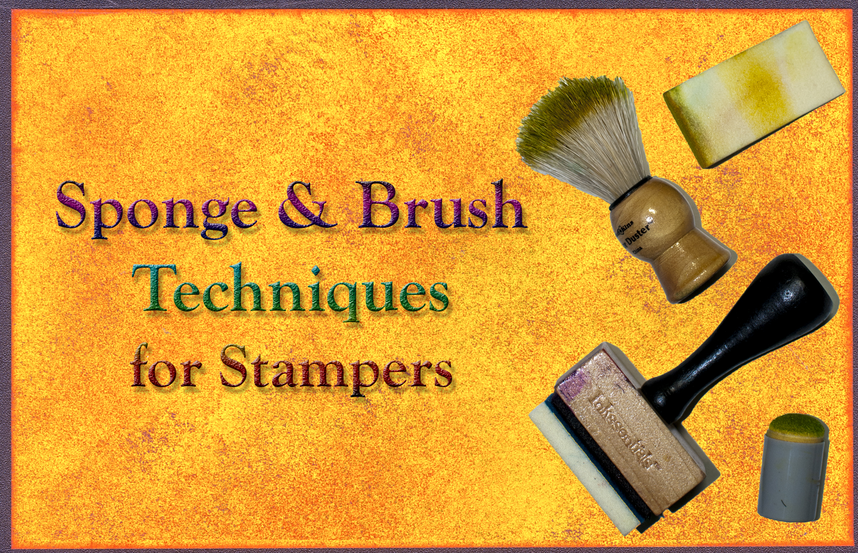 Sponge & Brush Techniques For Stampers Cover